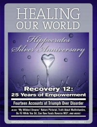 Recovery 12: 25 Years of Empowerment - Fourteen Accounts of Triumphs Over Disorder